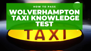 How to become a Wolverhampton taxi driver